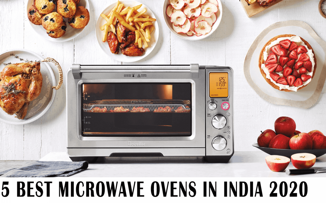 5 Best Microwave Ovens in India 2020 [Reviews]