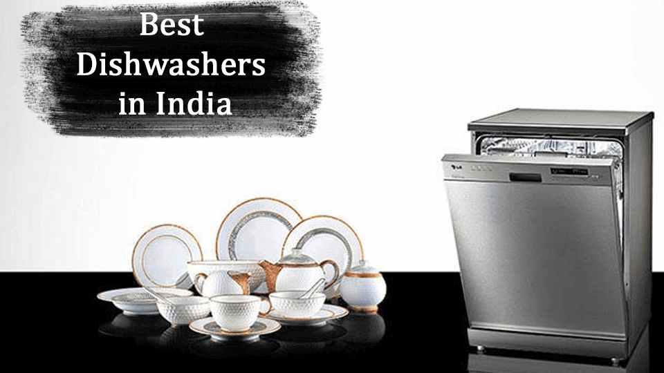 Best Dishwashers in India[Reviews and Buyer's Guide]