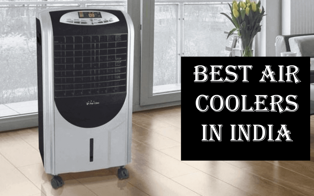 Best Air coolers in India 2020 [Reviews]