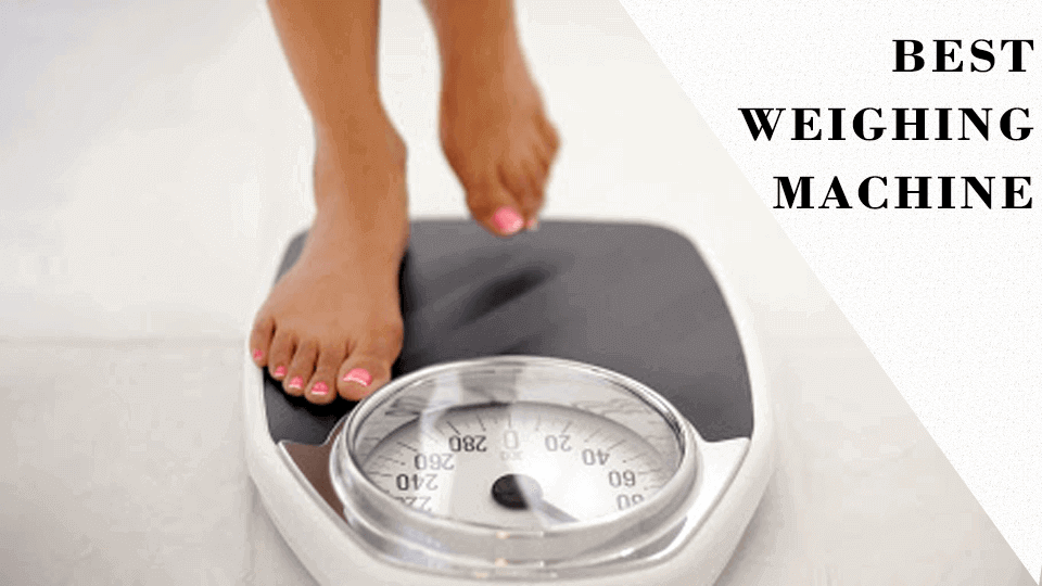 10 Best Weighing Machines in India 2020